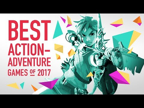 The Best Action-Adventure Games of 2017