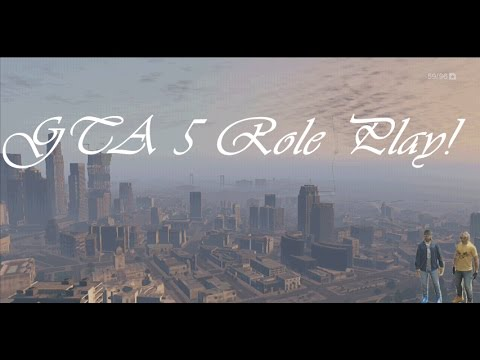 GTA 5 | Xbox 360 | Real Life Role Play | Part 1