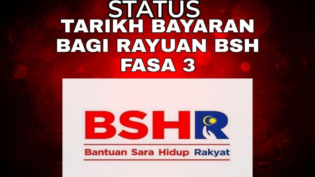 Status Tarikh Bayaran Rayuan Bsh Fasa 3 Youtube