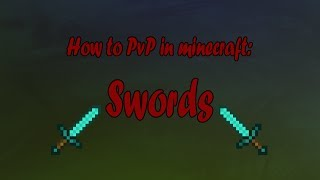 How to PvP in Minecraft: Swords!
