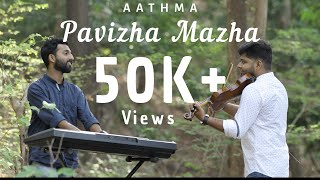 Pavizha Mazha   Athiran   Violin Cover   Aathma