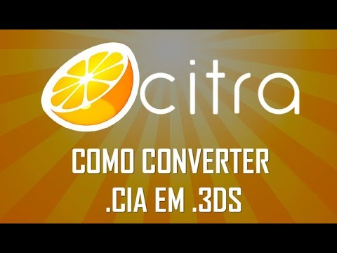 3DS EMULATOR - HOW TO CONVERT ROMS  CIA IN  3DS TO CITRA