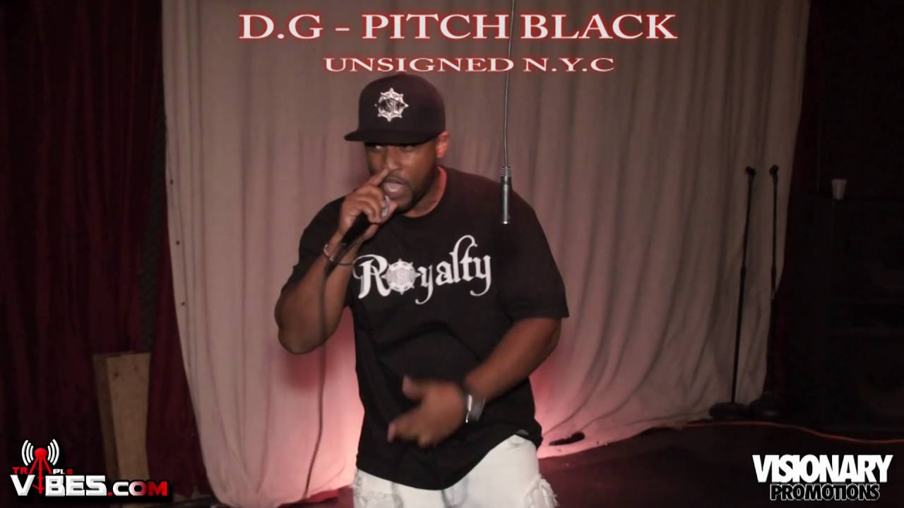 D.G - PITCH BLACK UNSIGNED N.Y.C PERFORMANCE