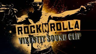 Rock-n-Rolla (Vikentiy Sound Clip) HD