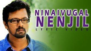 Ninaivugal Nenjinil Lyric Video Song -  |  Autograph | Cheran , Gopika , Sneha | Bharathwaj