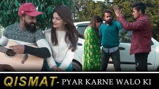Qismat pyar Karne Walo ki |True Love | Qismat | Sultan Rangrez
