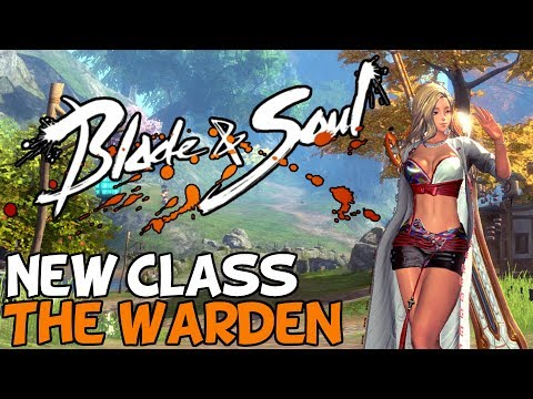 Blade And Soul: New Class & Big Update – The Warden (Sponsored)