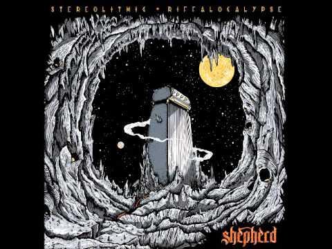 Shepherd - Stereolithic Riffalocalypse (Full Album 2015)