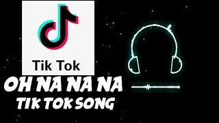 oh na na na tik tok full song | Oh nanana dance challenge tik tok song | #tiktok_song