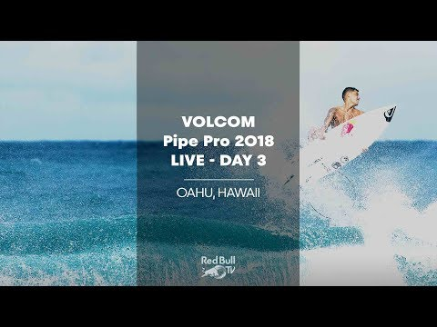 Surfing LIVE - Volcom Pipe Pro 2018 - Day 3