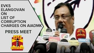 E. V. K. S. Elangovan Releases List of Corruption Charges against AIADMK Government spl tamil video hot news 07-01-2016