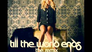 Britney Spears Ft. Nicki Minaj- Till The World Ends (Billboard Awards Studio Version)