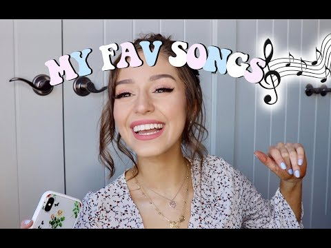 MY FAV SONGS!   CURRENT PLAYLIST 2018