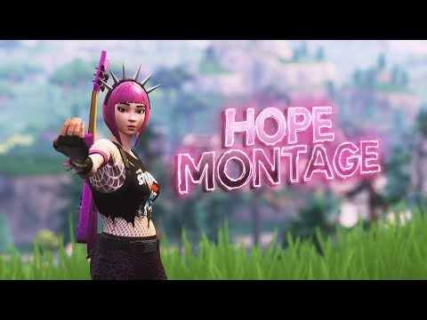 Fortnite Montage - Hope (4K)