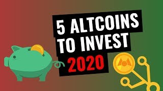 5 Altcoins To Invest in 2020