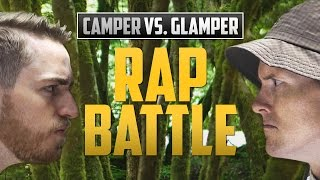 Rap Battle: Camper vs. Glamper