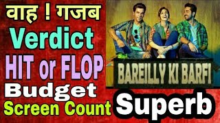 Bareilly ki barfi movie hit or flop | budget | lifetime collection | screen count