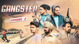 Gangster • Episode 2 • Web Series • Benipal Jattz