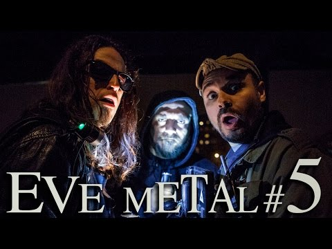 EVE METAL Ep. #5 : All-Hallows-Eve
