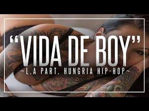 Vida De Boy  L.A Part. Hungria Hip Hop (BASS BOOSTED)