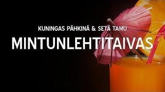 Kuningas Pähkinä & Setä Tamu - Mintunlehtitaivas