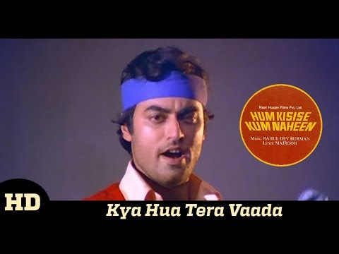 Kya Hua Tera Wada - HD - 720p - High Quality