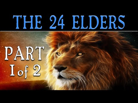 The 24 Elders | Part 1 of 2
