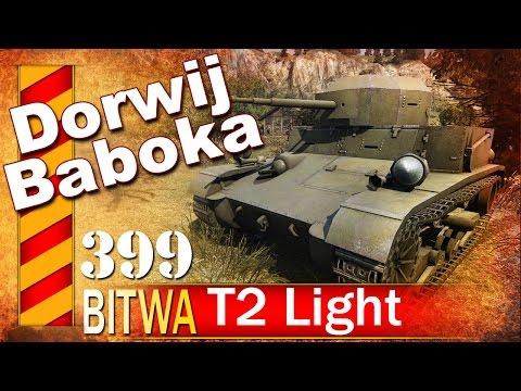 T2 Light - Dorwij baboka - BITWA - World of tanks