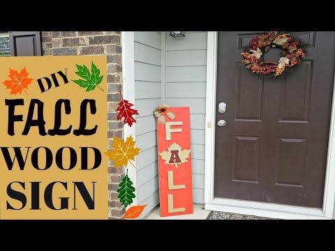 DIY FALL WOOD DECOR| INDOOR/OUTDOOR| HOME DECOR 2017
