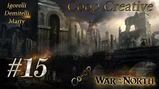 Lord of the Rings: War in the North (Coop) [Серия 15]