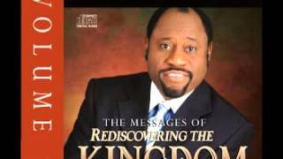 Myles Munroe - Rediscovering the Kingdom Vol 1 pt3