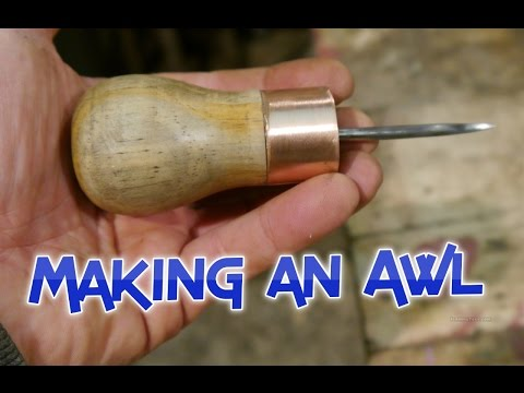 Making an awl