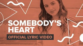 SOMEBODY'S HEART | Official Lyric Video | Annie LeBlanc