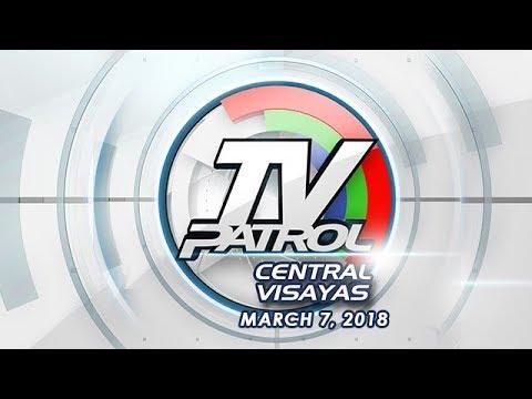 TV Patrol Central Visayas - Mar 7, 2018