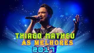 Baixar O Melhor de Thiago Matheus - CD Completo HD