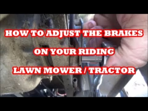 HOW TO ADJUST THE BRAKES ON PRETTY MUCH ANY RIDING LAWN MOWER WITH A GEAR  DRIVE TRANSAXLE