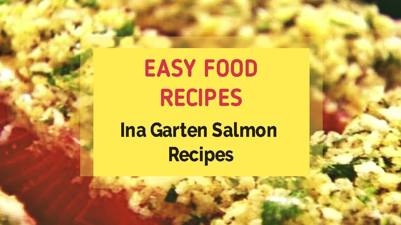 Ina Garten Salmon Recipes