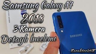 Samsung Galaxy A7 2018 Kullanıcı Deneyimi ve İnceleme-3 Kameralı Telefon 👍
