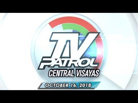 TV Patrol Central Visayas - October 16, 2018