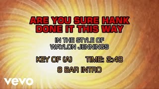 waylon-jennings---are-you-sure-hank-done-it-this-way-karaoke