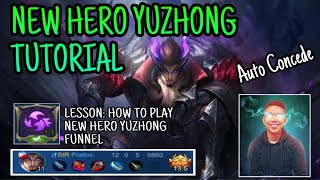 NEW HERO YUZHONG FUNNEL AND ROTATION TUTORIAL | MOBILE LEGENDS BANGBANG