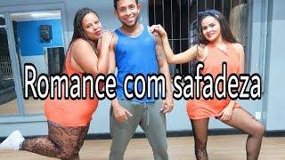 Baixar Romance com Safadeza - Wesley Safadão ft. Anitta COREOGRAFIA