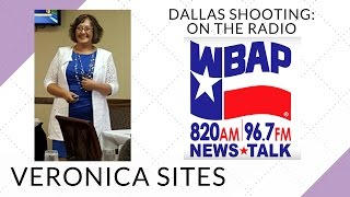 Dallas Shooting on the Radio | Veronica Sites