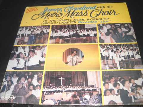 """ Im So Grateful"" - James Cleveland & The Metro Mass Choir feat, Gloria Griffin"