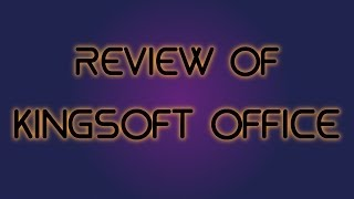Kingsoft Office Review: Best Microsoft Office Replacement?