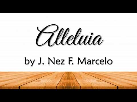 Alleluia by J  Nez F  Marcelo