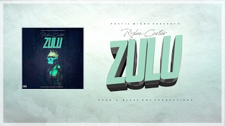 Download Rylan Carter - Zulu [producedXBlazeOneProductionz] MP3 song and Music Video