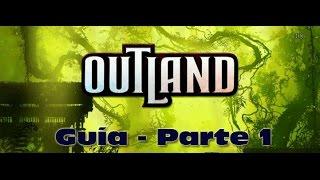 Juego de PC (Outland - Guía (Parte 1) - Gameplay (Español))