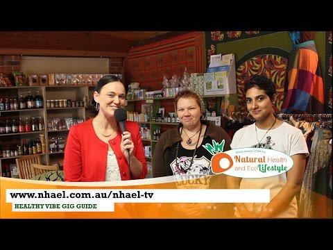 NHAEL TV Episode4 - Organics in WA - Healthy Vibe Gig Guide - HOST Ruth ODwyer