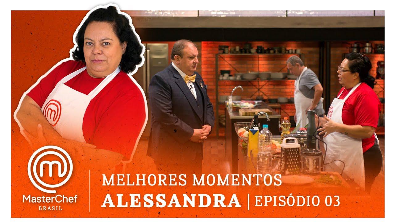 MELHORES MOMENTOS com Alessandra Pinelli | MASTERCHEF BRASIL | EP 03 | TEMP 07